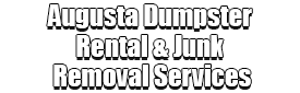 Augusta Dumpster Rental & Junk Removal Services Logo-We Offer Residential and Commercial Dumpster Removal Services, Portable Toilet Services, Dumpster Rentals, Bulk Trash, Demolition Removal, Junk Hauling, Rubbish Removal, Waste Containers, Debris Removal, 20 & 30 Yard Container Rentals, and much more!